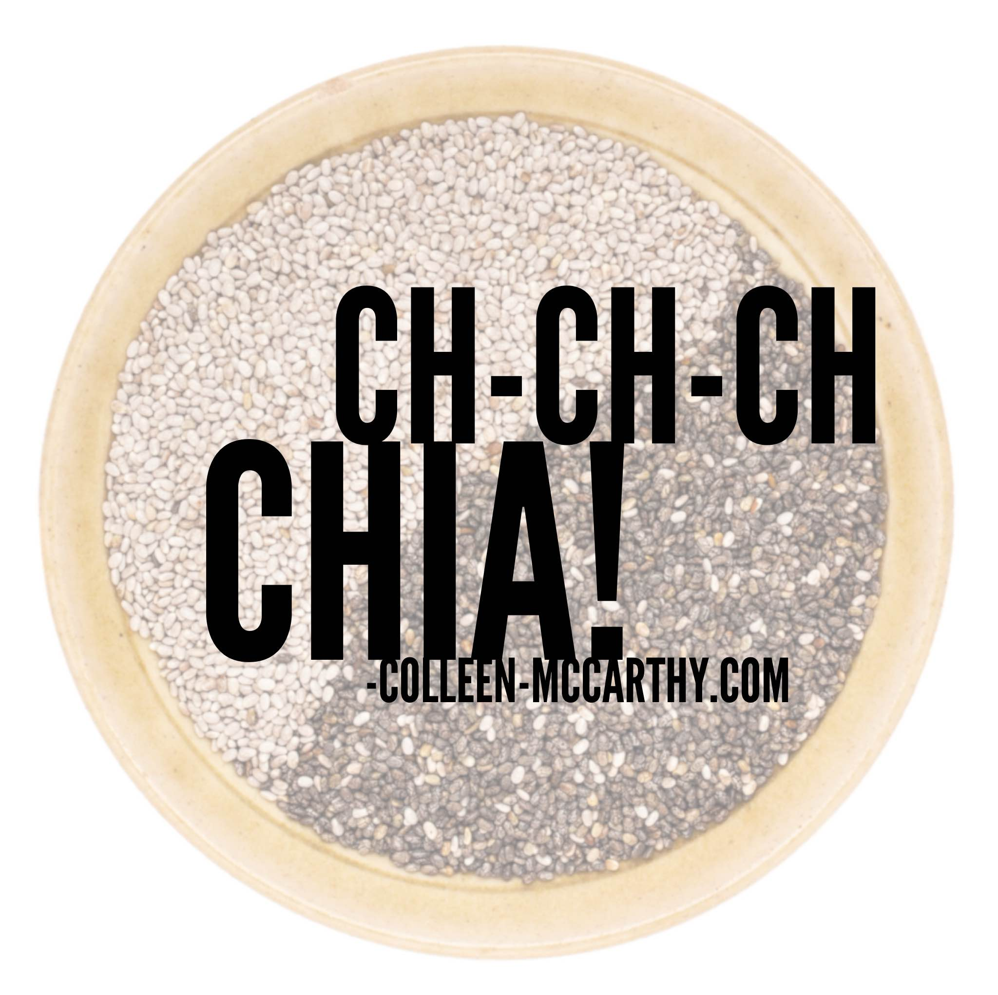 "Chia Seeds—the ""newest"" superfood"